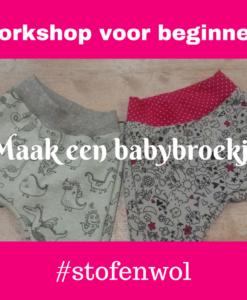 workshop voor beginners maak een babybroekje