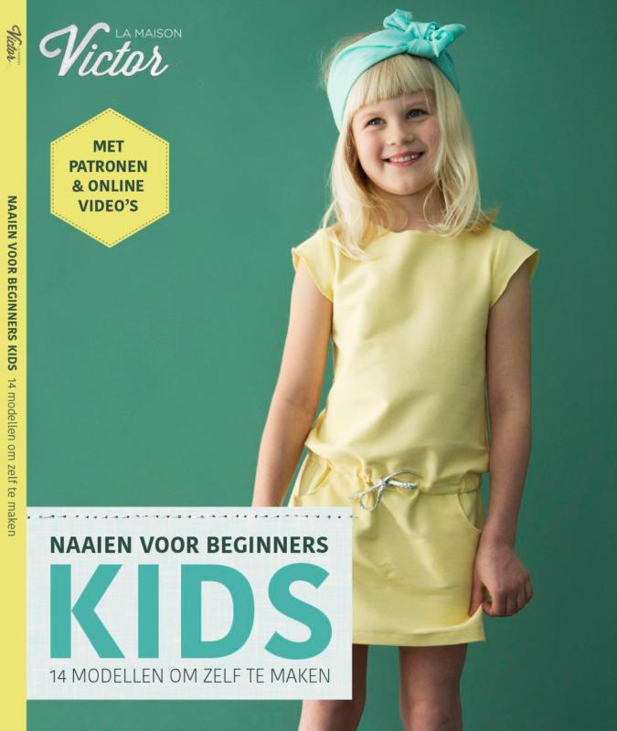 la maison vicotr naaien voor beginners kids start to sew kids
