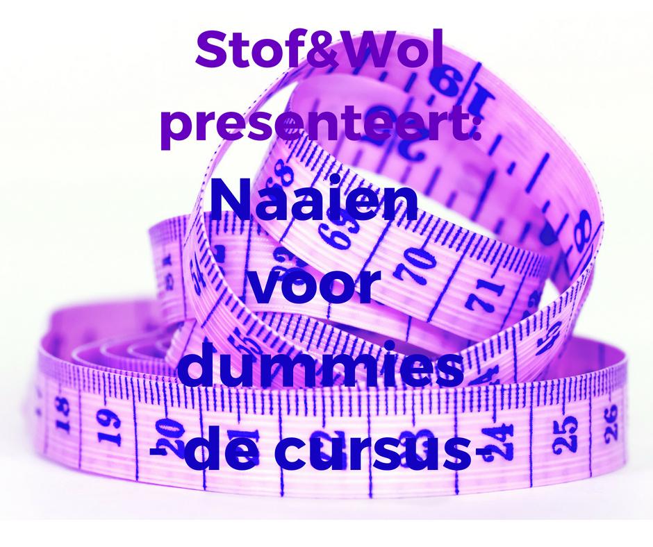 naaien voor dummes cursus stfof$&wol Breda naailes